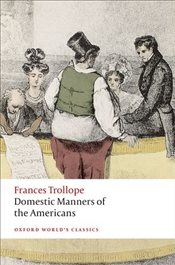 Domestic Manners of the Americans - Trollope, Frances