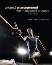 Project Management 5E : The Managerial Process  - Gray, Clifford F.