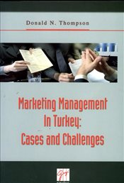 Marketing Management In Turkey : Cases and Challenges - Thompson, Donald N.