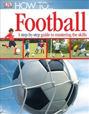 How To...Football -