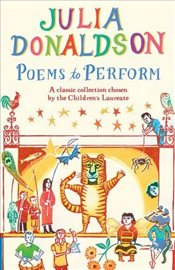 Poems to Perform - Donaldson, Julia