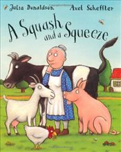 Squash and A Squeeze - Donaldson, Julia