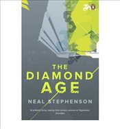 Diamond Age - Stephenson, Neal