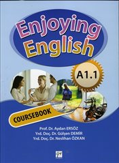 Enjoying English A1.1 Coursebook+Workbook - Ersöz, Aydan