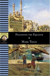 Following the Equator - Twain, Mark