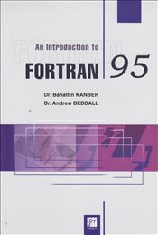 An Introduction to Fortran 95 - Kanber, Bahattin