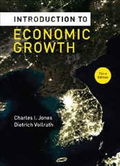 Introduction to Economic Growth 3e - Jones, Charles I.