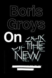 On the New - Groys, Boris