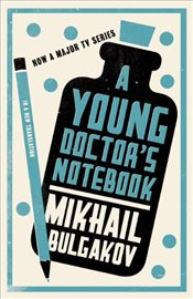 Young Doctors Notebook - Bulgakov, Mihail