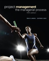 Project Management 5e (wMSProject2007 CD and Student CD) - Larson, Erik W.