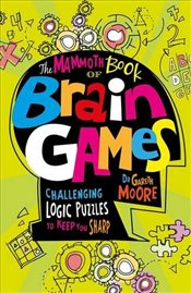 Mammoth Book Of Brain Games - Moore, Gareth