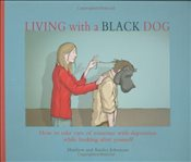 Living with a Black Dog - Johnstone, Matthew