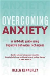 Overcoming Anxiety : A Books on Prescription Title  - Kennerley, Helen
