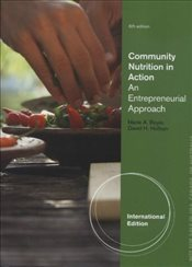 Community Nutrition in Action - Boyle, Marie