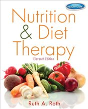 Nutrition and Diet Therapy with Premium Website Printed Access Card and Studyware (Nutrition & Diet  - Roth, Ruth A.