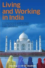 Guide To Living And Working In India - Rao, Kris