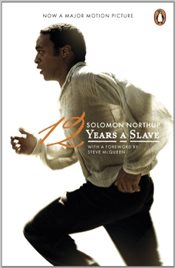 12 Years a Slave  - Northup, Solomon
