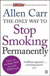 Only Way to Stop Smoking Permanently - Carr, Allen