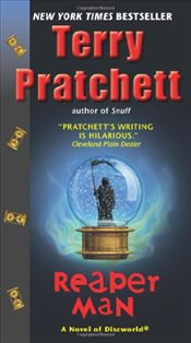 Reaper Man : Discworld 11 - Pratchett, Terry