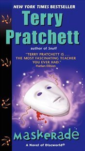 Maskerade : Discworld 18 - Pratchett, Terry