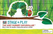 Stage & Play : The Very Hungry Caterpillar - Carle, Eric