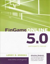 FinGame 5.0 : Participants Manual with Registration Code - BROOKS, LEROY D.