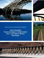 Human Geography : Places and Regions in Global Context - Knox, Paul L.