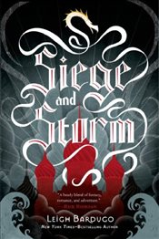 Siege and Storm : Grisha Trilogy 2 - Bardugo, Leigh