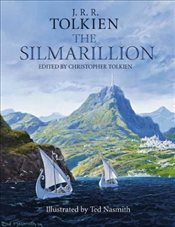 Silmarillion : Illustrated Edition - Tolkien, J. R. R.