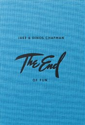 End of Fun - Chapman, Jake
