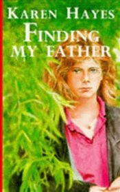 Finding My Father - HAYES, KAREN