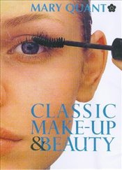 CLASSIC MAKE-UP & BEAUTY BOOK - Quant, Mary