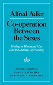 Co-Operation Between the Sexes - Adler, Alfred