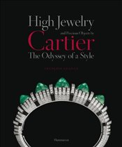 High Jewelry and Precious Objects by Cartier : The Odyssey of a Style - Chaille, François
