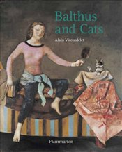 Balthus and Cats - Vircondelet, Alain