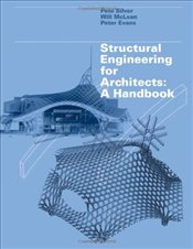 Structural Engineering for Architects : A Handbook - McLean, William