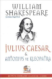 Julius Caesar Antonius ve Kleopatra  - Shakespeare, William