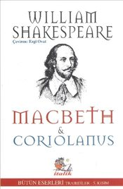 Macbeth ve Coriolanus - Shakespeare, William