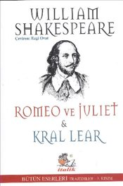Romeo ve Juliet - Kral Lear - Shakespeare, William