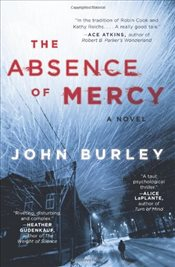 Absence of Mercy - Burley, John