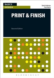 Basics Design : Print and Finish - Ambrose, Gavin