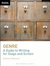 Genre : A Guide to Writing for Stage and Screen - Tidmarsh, Andrew