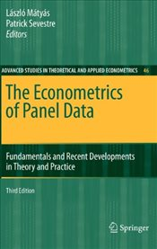 Econometrics of Panel Data: Fundamentals and Recent Developments in Theory and Practice (Advanced St -