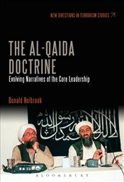 Al-Qaeda Doctrine : The Framing and Evolution of the Leaderships Public Discourse  - Holbrook, Donald
