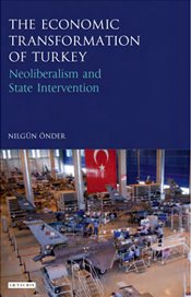 Economic Transformation of Turkey - Nilgun, Onder