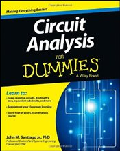 Circuit Analysis For Dummies - Santiago, John