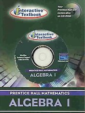 Prentice Hall Math Algebra 1 : Itext CD-ROM 2004 C - Collective,