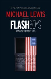 Flash Boys - Lewis, Michael