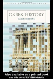 Greek History (Classical Foundations) - Osborne, Robin