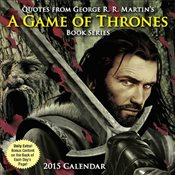Quotes from George R.R. Martins a Game of Thrones Book Series : 2015 Day-To-Day Calendar - Martin, George R. R.